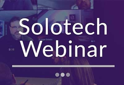 Rewatch- Solotech webinars